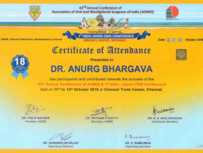Annual Conference of Association of Oral and Maxillofacial Surgeons of India Certificate to Dr Anurag Bhargava for successful contribution in the year 2018.