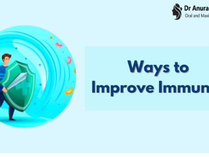 5 Proven Ways to Improve your Immunity & Its Importance for Us